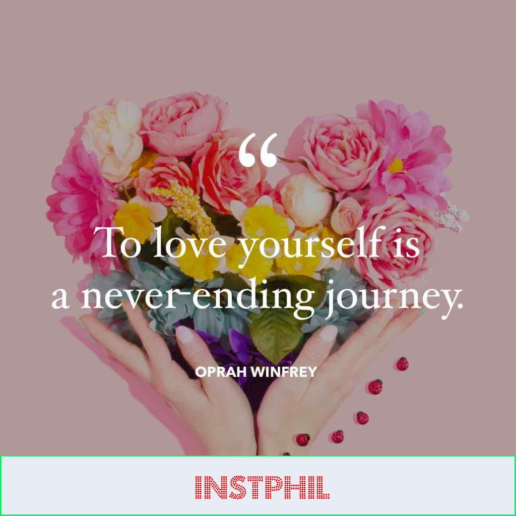 """Oprah Winfrey quote """"To love yourself is a never-ending journey"""""""