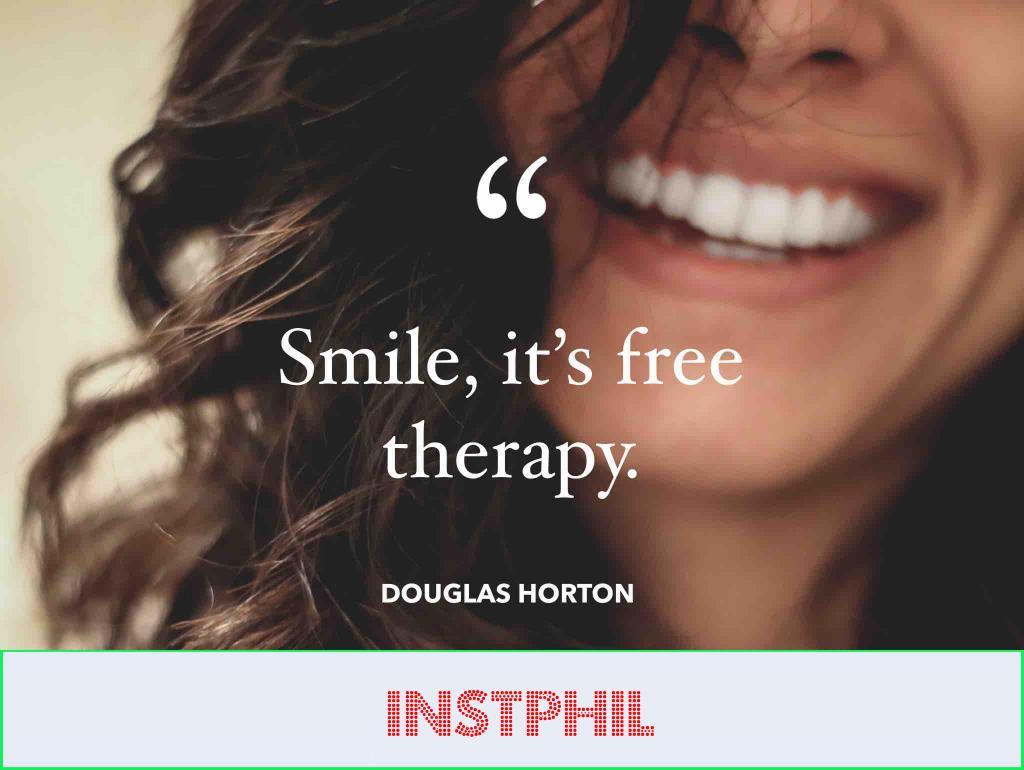 """Douglas Horton quote """"Smile, it's free therapy"""""""