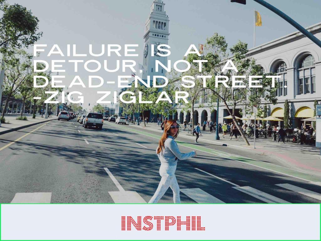"Zig Ziglar quote ""Failure is a detour, not a dead-end street"""