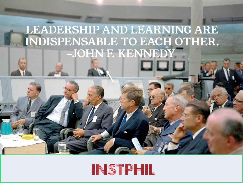 """JFK leaders quote """"Leadership and learning are indispensable to each other"""""""