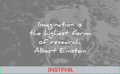 albert einstein quotes imagination the highest form research wisdom