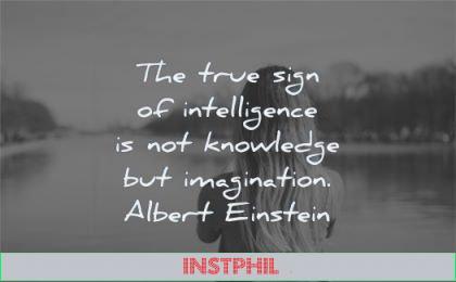 albert einstein quotes true sign intelligence knowledge imagination wisdom woman water
