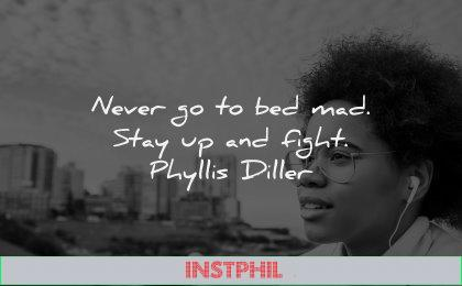 anger quotes never mad stay fight phyllis diller wisdom black woman