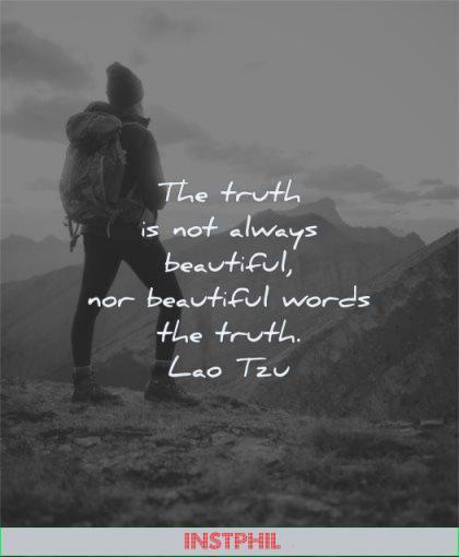beautiful quotes truth not always words lao tzu wisdom man nature mountain