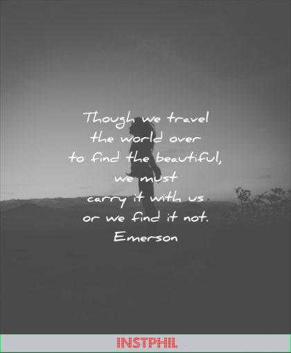 beautiful quotes though travel world over find must carry with find not ralph waldo emerson wisdom woman girl jump silhouette nature hair