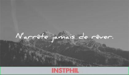citations courtes arrete jamais rever wisdom nature montagnes