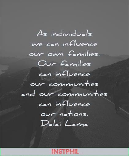 dalai lama quotes individuals influence families communities nations wisdom people walking road sun