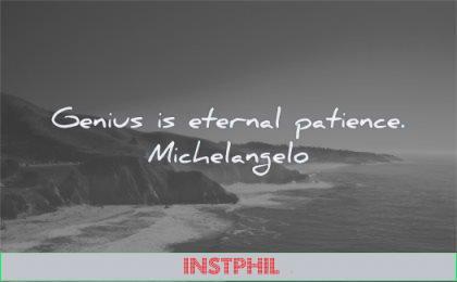 famous quotes genius eternal patience wisdom beach sea