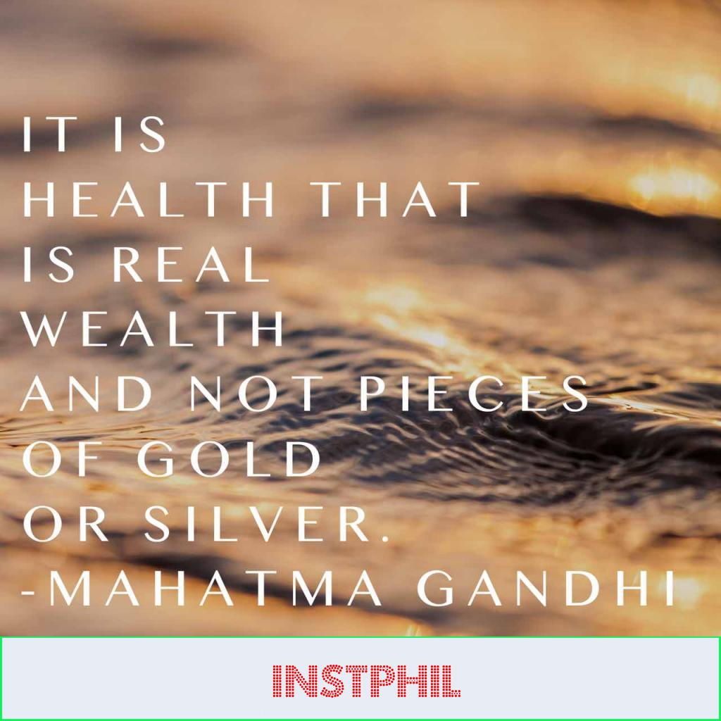 """Gandhi health quote """"It is health that is real wealth and not pieces of gold and silver"""""""