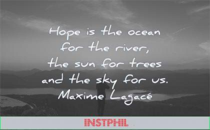 hope quotes ocean for river sun trees sky maxime lagace wisdom nature landscape sunset