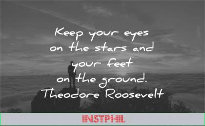 humility quotes keep your eyes stars feet ground theodore roosevelt wisdom sunset silhouette nature sky