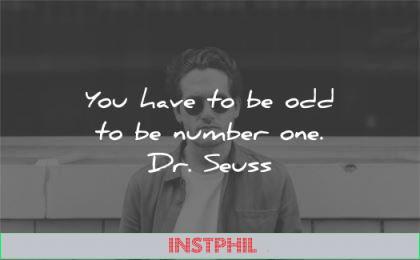 inspirational quotes odd number one dr seuss wisdom man
