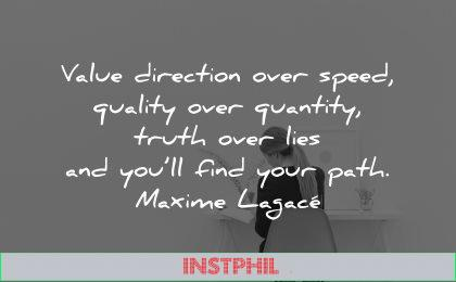 introvert quotes value direction over speed quality quantity truth lies find your path maxime lagace wisdom woman working solitude