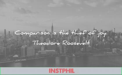 jealousy envy quotes comparaison thief joy theodore roosevelt wisdom