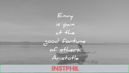 jealousy envy quotes pain fortune others aristotle wisdom