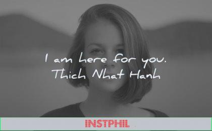 loneliness quotes here for you thich nhat hanh wisdom woman looking