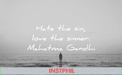 mahatma gandhi quotes hate sin love sinner wisdom quotes