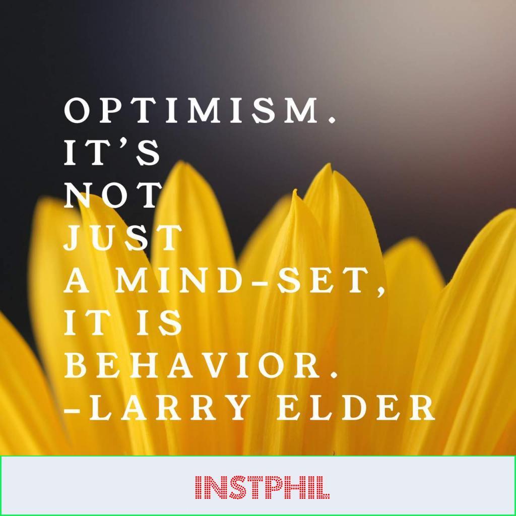 """Larry Elder quote """"Optimism - It's not just a mind-set, it is behavior"""""""