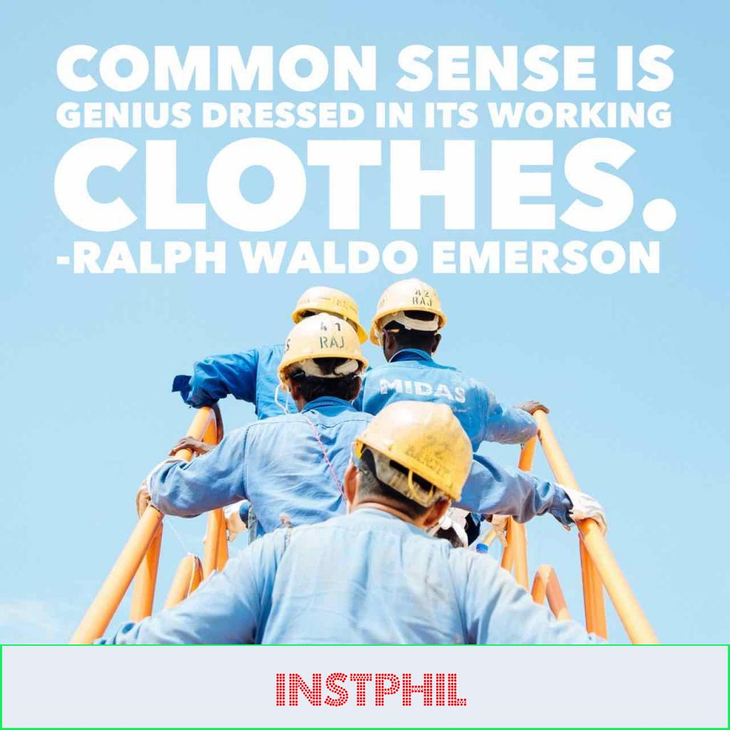 """""""Common sense is genius dressed in its working clothes"""""""
