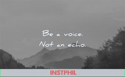 short quotes voice not echo wisdom nature mountains
