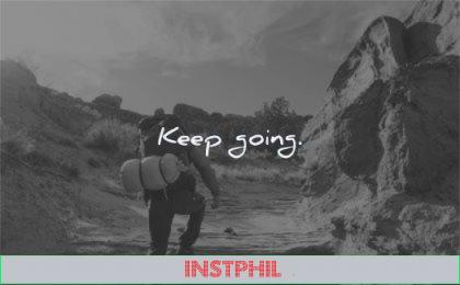 short quotes keep going wisdom hiking