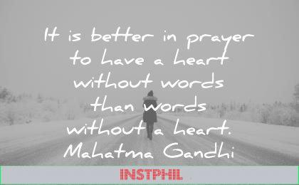 silence quotes better prayer have heart without words that without mahatma gandhi wisdom