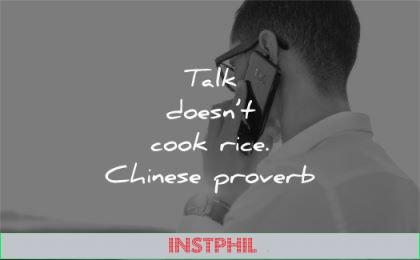 silence quotes talk doesnt cook rice chinese proverb wisdom man phone