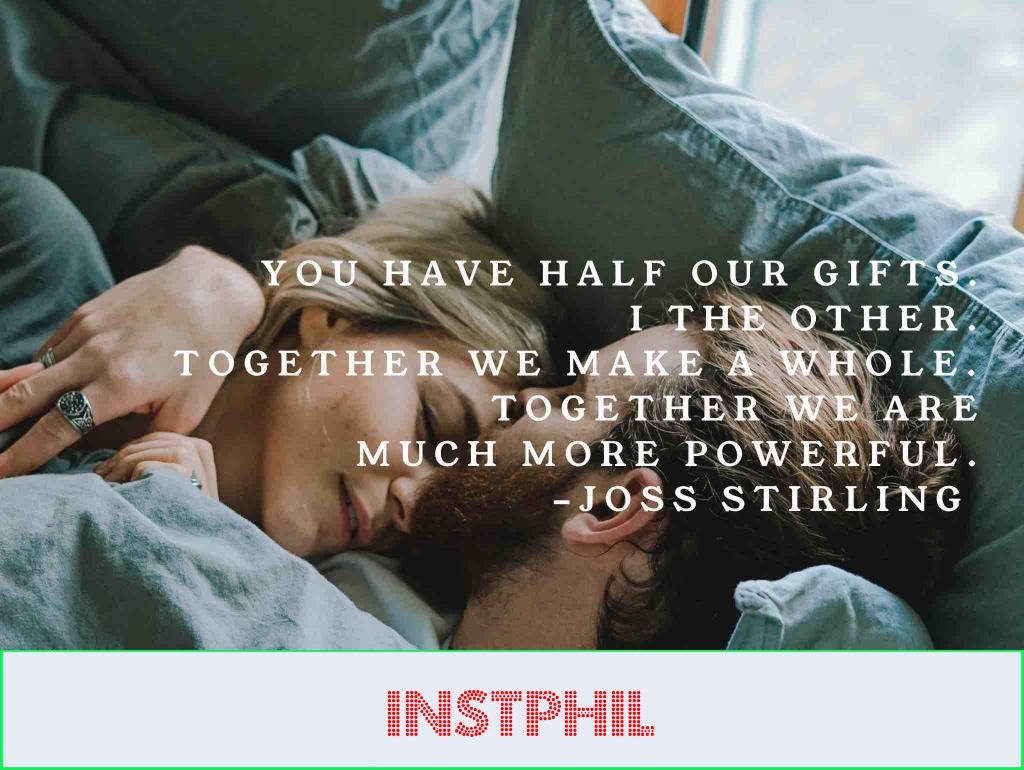 """Joss Stirling twin falme quote """"You have half our gifts. I the other. Together we make a whole. Together we are much more powerful"""""""