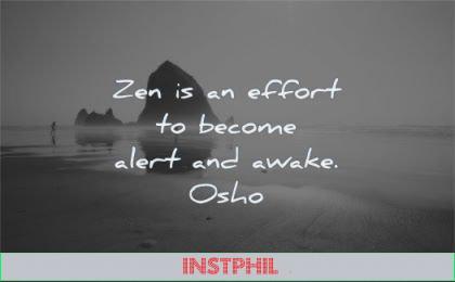 zen quotes effort become alert awake osho wisdom beach water sea